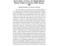 Kant's Ethics of Virtue, ed. Monika Betz